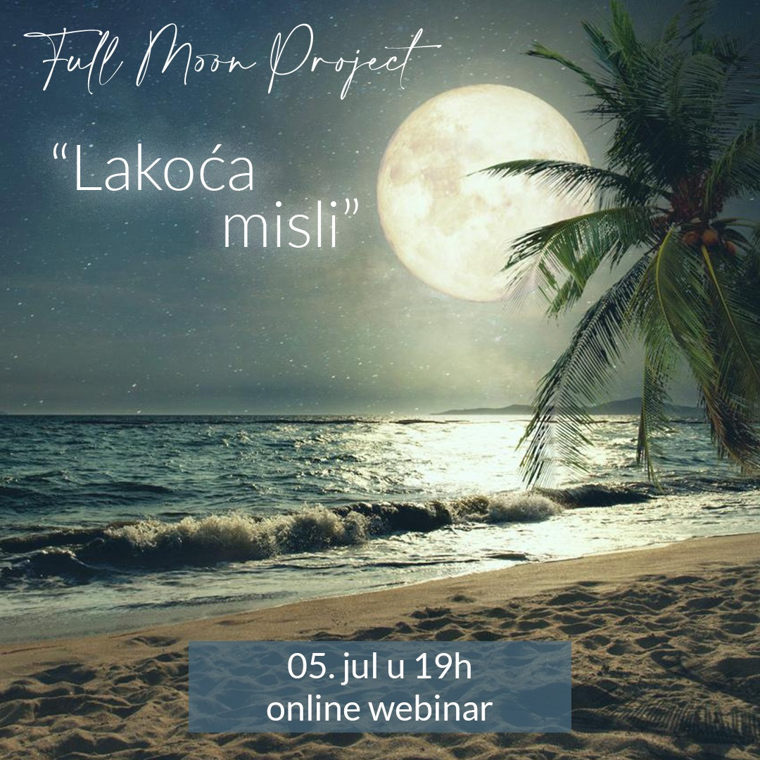 "Full Moon Project ""Lakoća misli"""